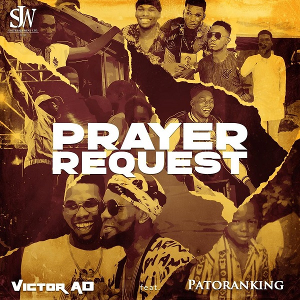 Download Victor AD Prayer Request ft Patoranking Mp3