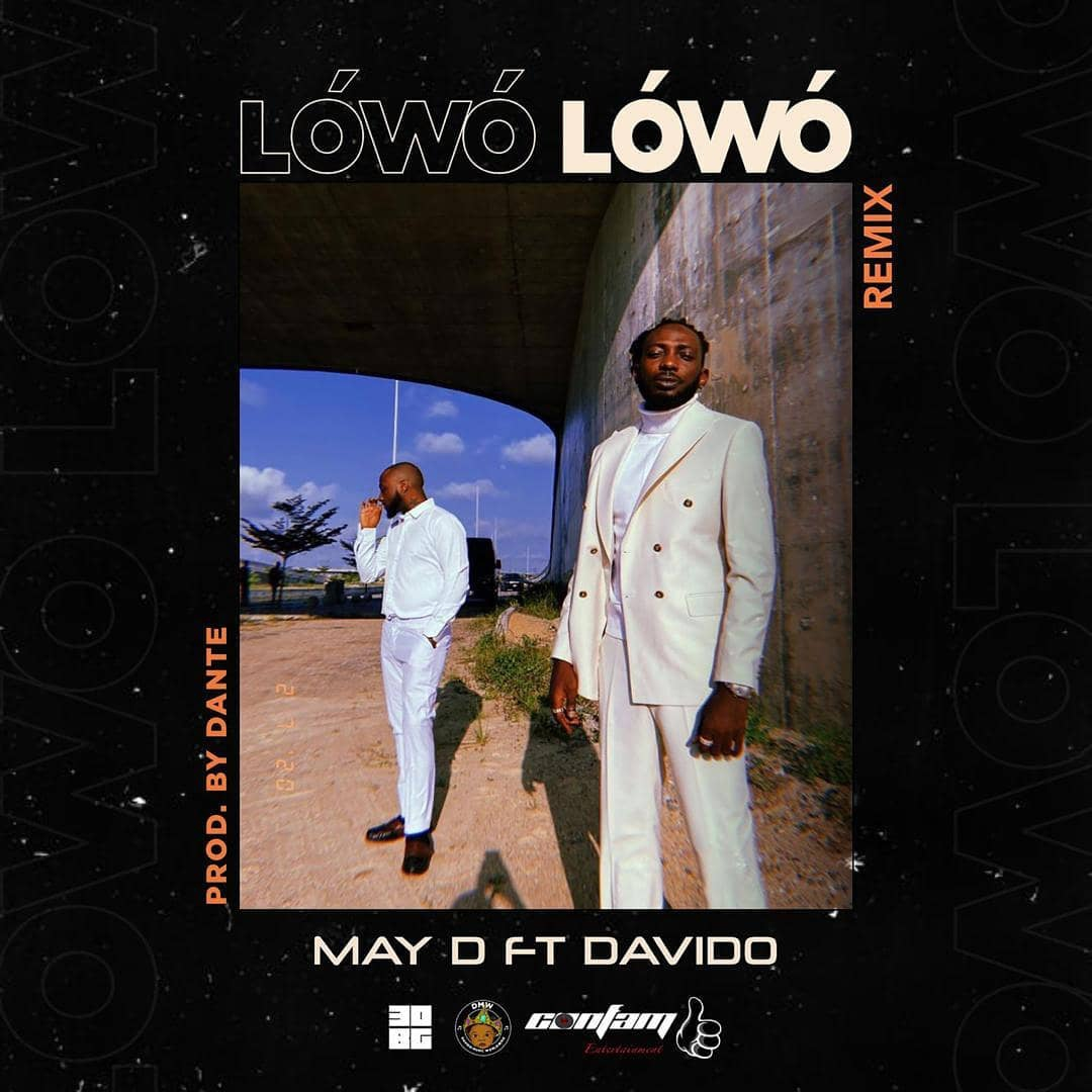 Download May D ft Davido Lowo Low Remix Mp3