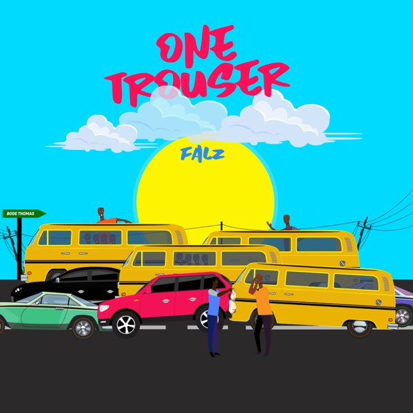 Download Falz One Trouser Mp3