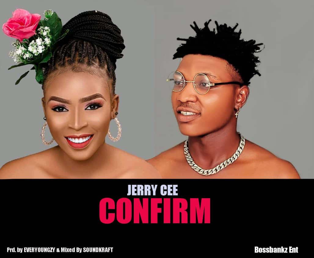Download Jerry Cee Confirm Mp3