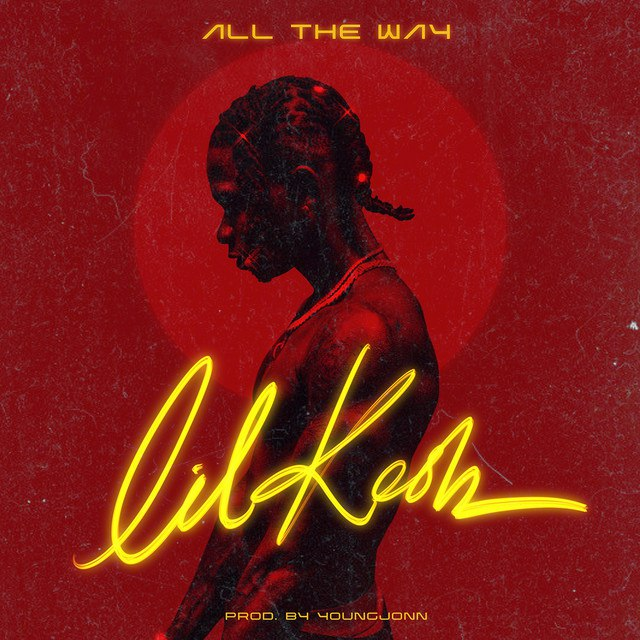 Download Lil Kesh All The Way Mp3