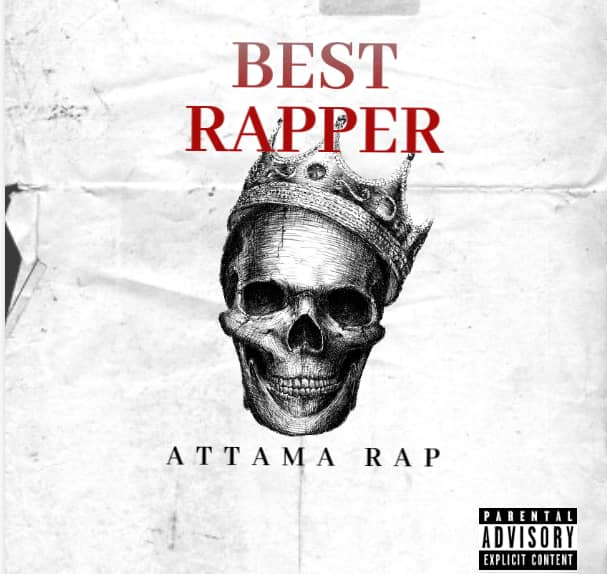 Download Attama Rap Best Rapper Mp3