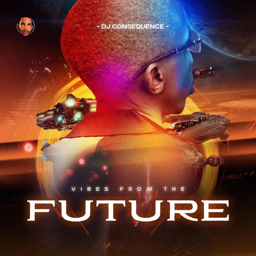 Download Dj Consequence Vibes From The Future EP