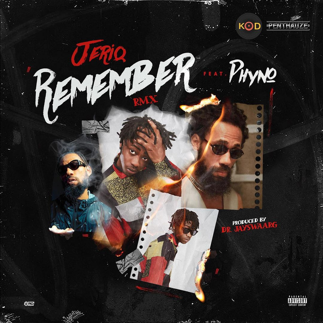 Download JeriQ ft Phyno Remember Remix Mp3