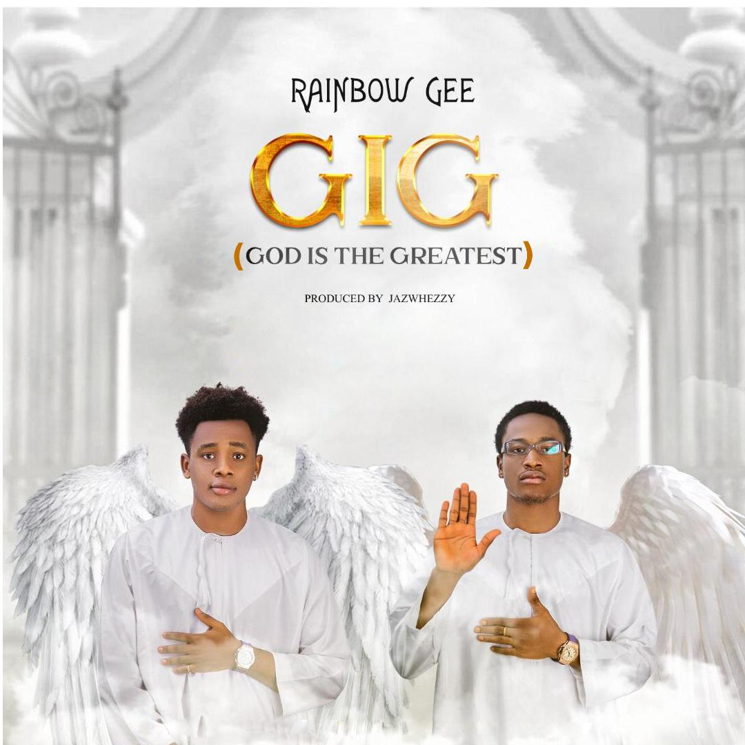 Download Rainbow Gee G.I.G (God Is The Greatest) Mp3