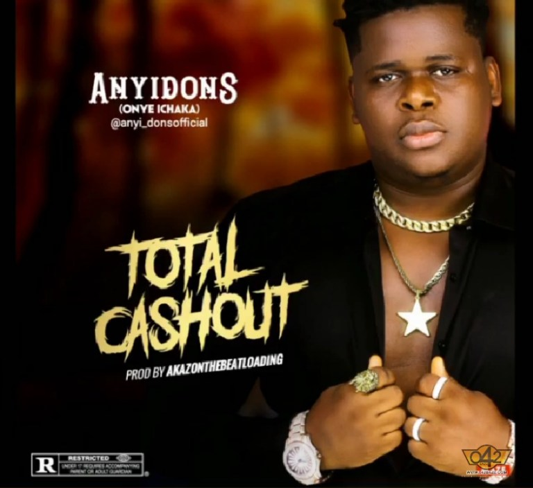 Download Anyidons Total Cashout Mp3
