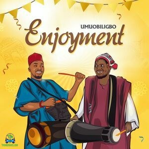 Download Umu Obiligbo Enjoyment Mp3
