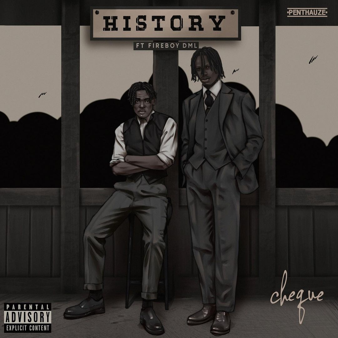 Download Cheque History ft Fireboy DML Mp3