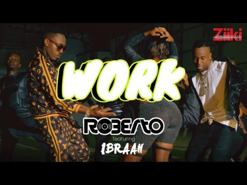 Download Roberto Work Ft Ibraah Mp3