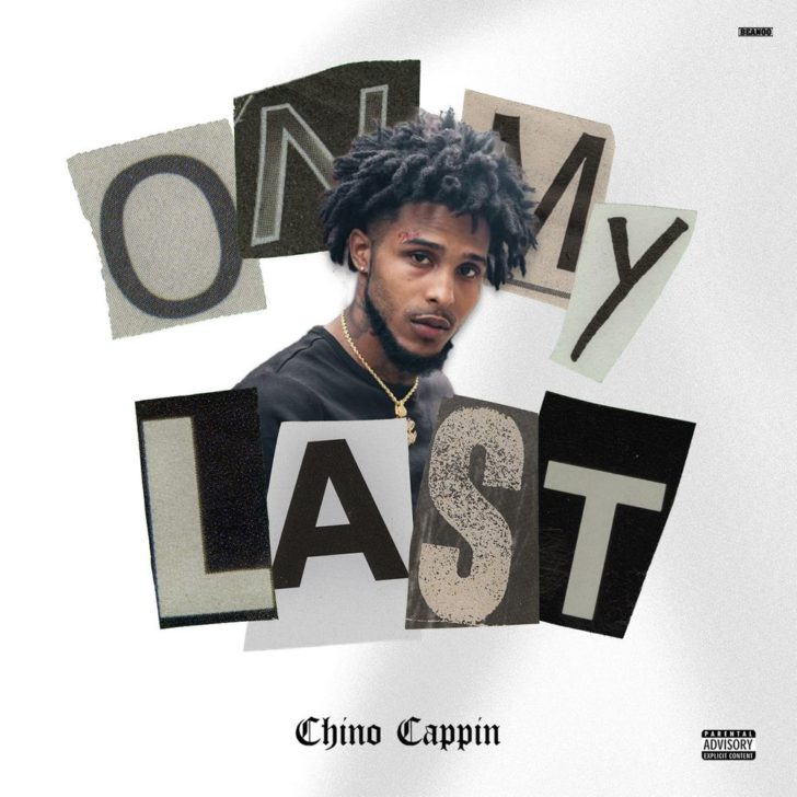 Download Chino Cappin On My Last Mp3