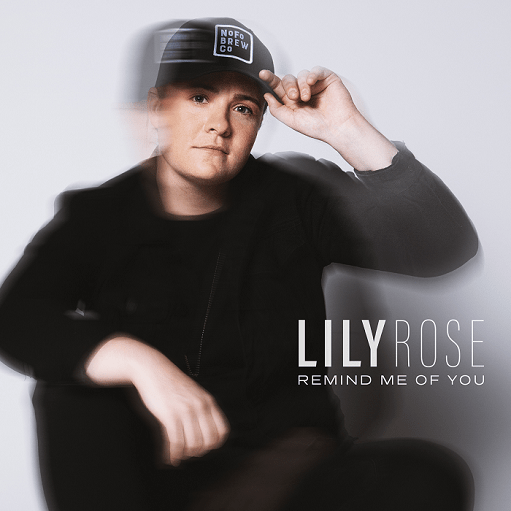 Lily Rose Remind Me of You Mp3 Download
