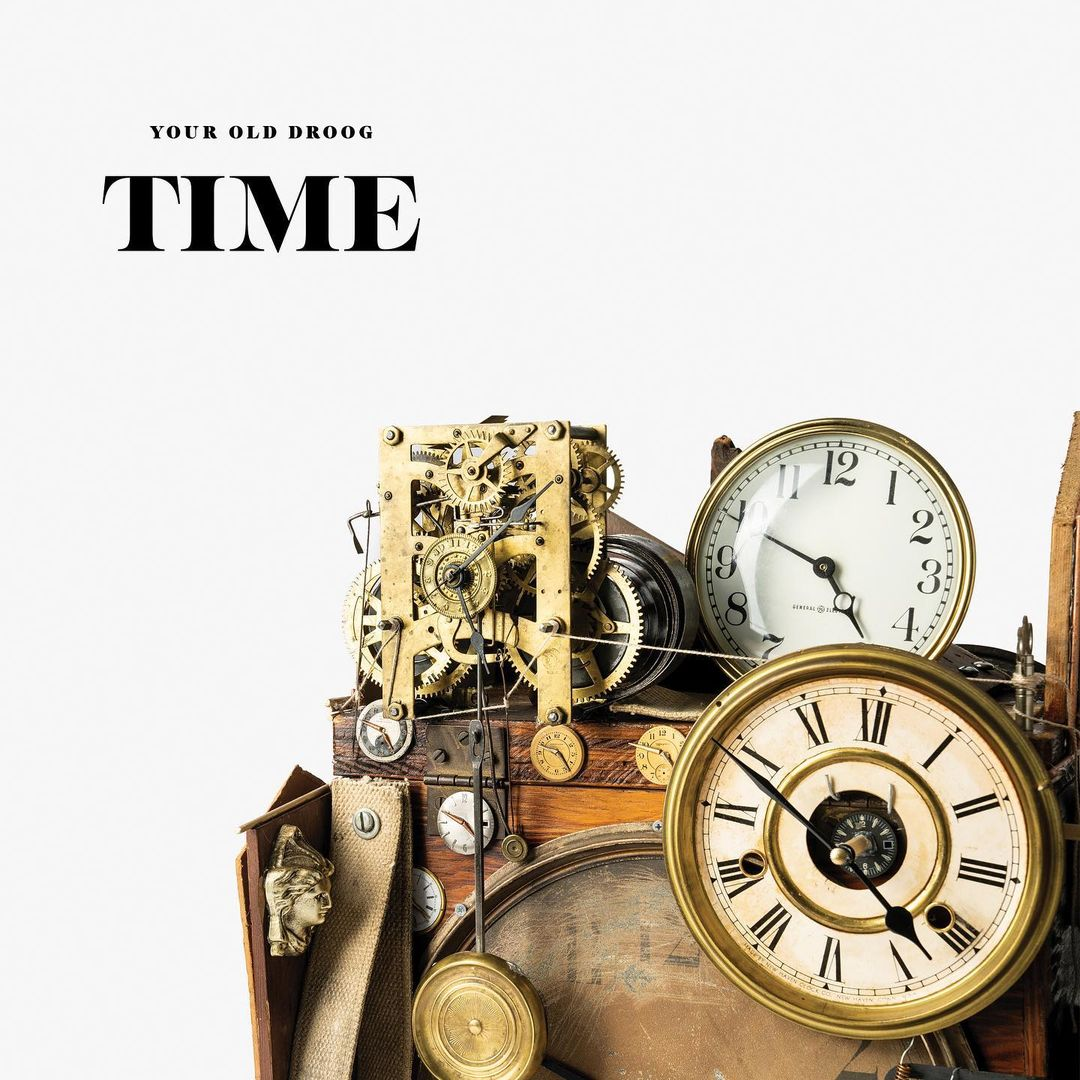 Your Old Droog No Time Mp3 Download