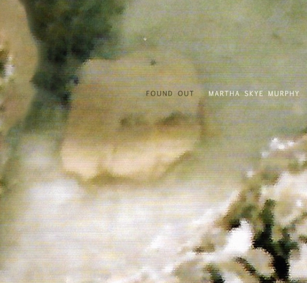 Martha Skye Murphy Found Out Mp3 Download