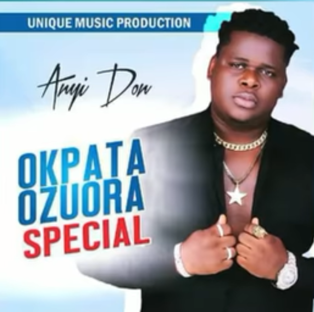 Anyidons Okpata Ozuora Special Mp3 Download